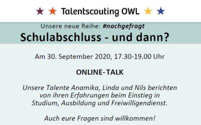SCHULABSCHLUSS- UND DANN?  Online-Talk mit Talenten am 30.09.2020
